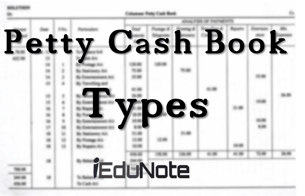 types of petty cash book in accounting with diagrams and examples